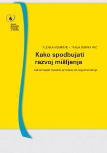 http://www.blizjiknjigi.si/Knjige/Naslovnica/48123-kako-spodbujati-razvoj-misljenja/default